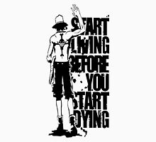 One Piece Start Living Before You Start Dying Portgas D. Ace Anime Cosplay Japan T Shirt T-Shirt