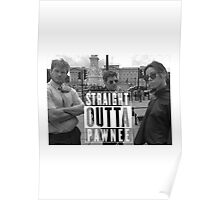 Straight Outta Pawnee Poster