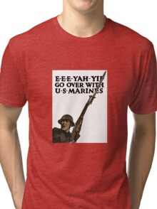 Go Over With US Marines -- WWI Tri-blend T-Shirt