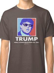 Trump Wall Construction Company Classic T-Shirt