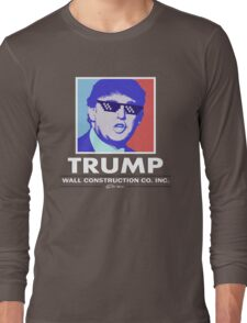 Trump Wall Construction Company Long Sleeve T-Shirt