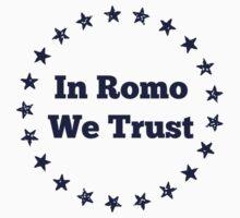 In Romo We Trust Kids Tee