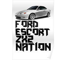 Ford Escort ZX2 NATION (Black text)  Poster