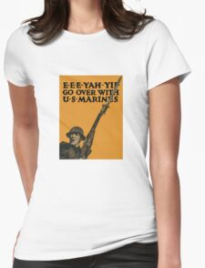 Go Over With US Marines -- World War One Womens Fitted T-Shirt