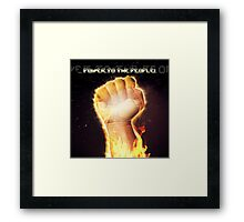 Power to the people! Framed Print