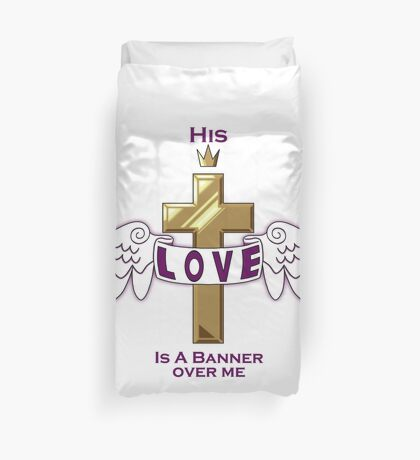 His Love Duvet Cover