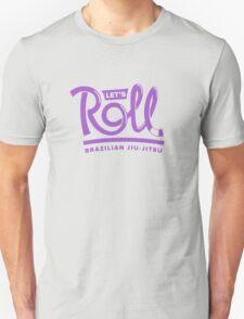 Let's Roll Brazilian Jiu-Jitsu Purple Belt T-Shirt