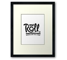 Let's Roll Brazilian Jiu-Jitsu Black Belt Framed Print