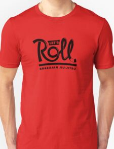 Let's Roll Brazilian Jiu-Jitsu Black Belt T-Shirt