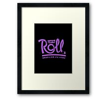 Let's Roll Brazilian Jiu-Jitsu Purple Belt Framed Print