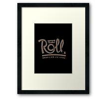 Let's Roll Brazilian Jiu-Jitsu Brown Belt Framed Print