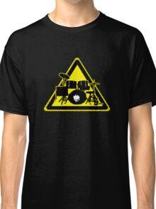 Dangerous drummer Classic T-Shirt