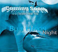 Blue Heron Night - Movie Poster by imagetj
