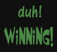 duh! Winning! by Paul Gitto