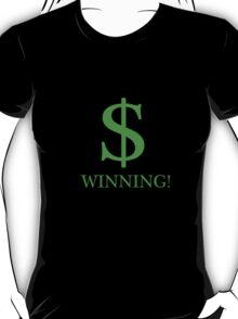 $ Winning T-Shirt