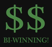 $$ Bi-Winning by Paul Gitto
