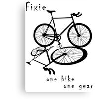 Fixie - one bike one gear (black) Canvas Print
