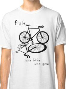 Fixie - one bike one gear (black) Classic T-Shirt