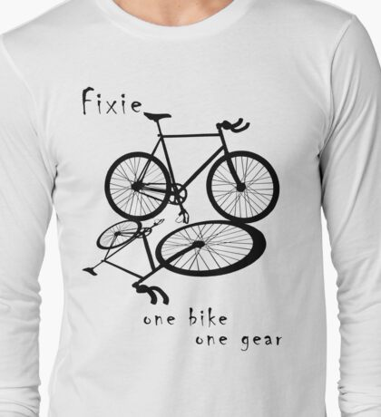 Fixie - one bike one gear (black) Long Sleeve T-Shirt