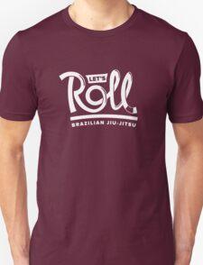 Let's Roll Brazilian Jiu-Jitsu White Belt T-Shirt