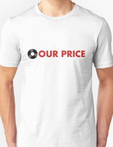 Our Price T-Shirt