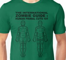 The International Zombie Guide: Human Primal Cuts 101 Unisex T-Shirt