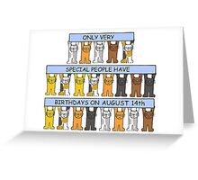 Cats celebrating a birthday on August 14th Greeting Card