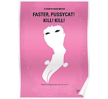 No141 My Faster, Pussycat! Kill! Kill! minimal movie poster Poster
