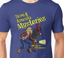 Nomi and Amanita Mysteries Unisex T-Shirt