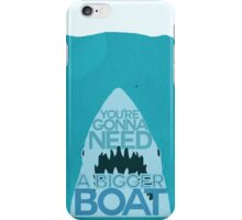 Jaws: You're Gonna Need A Bigger Boat iPhone Case/Skin