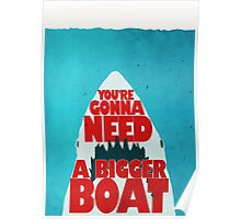 Jaws: You're Gonna Need A Bigger Boat Poster