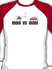man vs mini T-Shirt