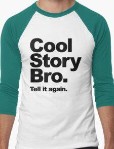 Cool Story Bro. Black Text T-Shirt