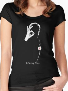 Be Seeing You Women's Fitted Scoop T-Shirt