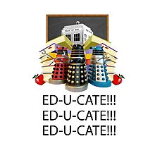 Educate not Exterminate  Photographic Print