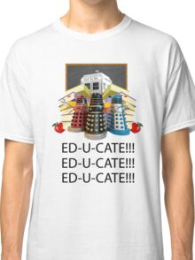 Educate not Exterminate  Classic T-Shirt