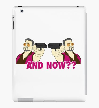 And now? iPad Case/Skin
