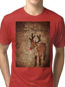 Happy Holidays (Rudy Version) Tri-blend T-Shirt