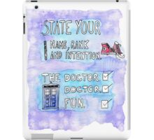 The Doctor's Name, Rank and Intention iPad Case/Skin