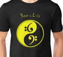 Bass is Life Unisex T-Shirt