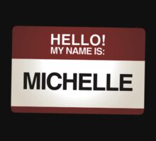 NAMETAG TEES - MICHELLE by webart