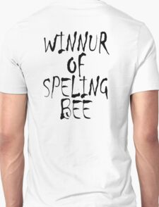 Clever, Smart, Education, Learning, Spelling, WINNUR OF SPELING BEE,  T-Shirt