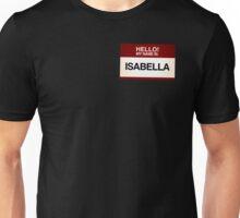NAMETAG TEES - ISABELLA Unisex T-Shirt