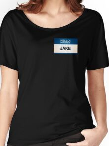 NAMETAG TEES - JAKE Women's Relaxed Fit T-Shirt