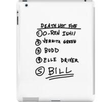 kill bill list iPad Case/Skin