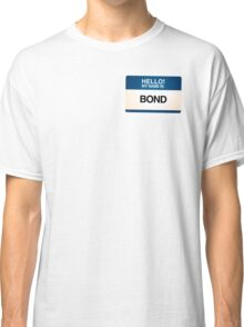 NAMETAG TEES - BOND Classic T-Shirt