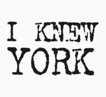 I Knew York - T-shirt, Bag or Tank Top - New York Fashion Tee One Piece - Short Sleeve