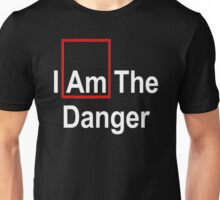 I AM THE DANGER Unisex T-Shirt