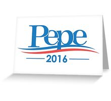 Pepe for president Greeting Card