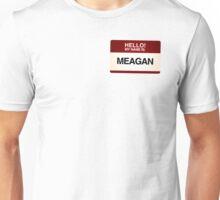 NAMETAG TEES - MEAGAN Unisex T-Shirt